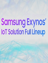 SAMSUNG'S FULL RANGE OF SECURE AND RELIABLE IOT SEMICONDUCTOR SOLUTIONS
