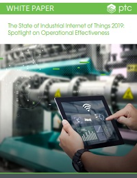THE STATE OF INDUSTRIAL INTERNET OF THINGS 2019: SPOTLIGHT ON OPERATIONAL EFFECTIVENESS
