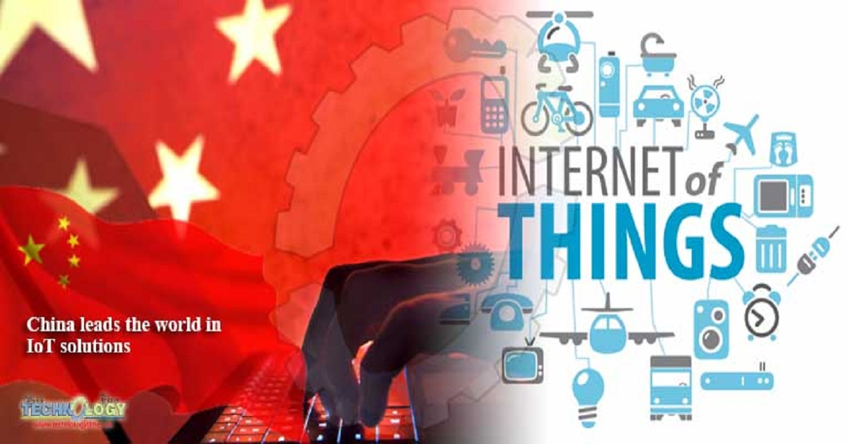 CHINA LEADS THE WORLD IN IOT SOLUTIONS