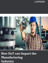 HOW IIOT CAN IMPACT THE MANUFACTURING INDUSTRY