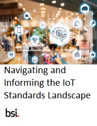 NAVIGATING AND INFORMING THE IOT STANDARDS LANDSCAPE