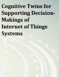 COGNITIVE TWINS FOR SUPPORTING DECISION-MAKINGS OF