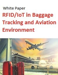RFID/IOT IN BAGGAGE TRACKING AND AVIATION ENVIRONMENT