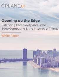 OPENING UP THE EDGE BALANCING COMPLEXITY AND SCALE: EDGE COMPUTING & THE INTERNET OF THINGS