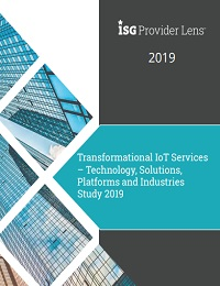 TRANSFORMATIONAL IOT SERVICES – TECHNOLOGY, SOLUTIONS, PLATFORMS AND INDUSTRIES STUDY 2019