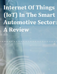 INTERNET OF THINGS (IOT) IN THE SMART AUTOMOTIVE SECTOR:A REVIEW