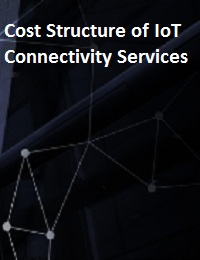 COST STRUCTURE OF IOT CONNECTIVITY SERVICES