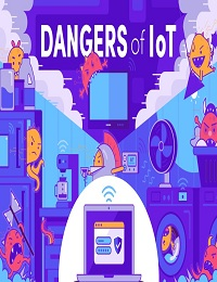 THE DANGERS OF THE INTERNET OF THINGS