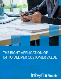 THE RIGHT APPLICATION OF IOT TO DELIVER CUSTOMER VALUE