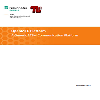 OpenMTC Platform A Generic M2M Communication Platform