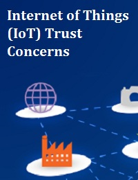 INTERNET OF THINGS (IOT) TRUST CONCERNS