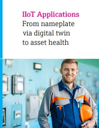 IIOT APPLICATIONS FROM NAMEPLATE VIA DIGITAL TWIN TO ASSET HEALTH